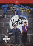 Lucky Break - Rein oder raus