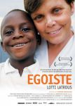 Egoiste: Lotti Latrous
