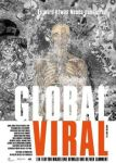 Globa Viral. Die Virus-Metapher