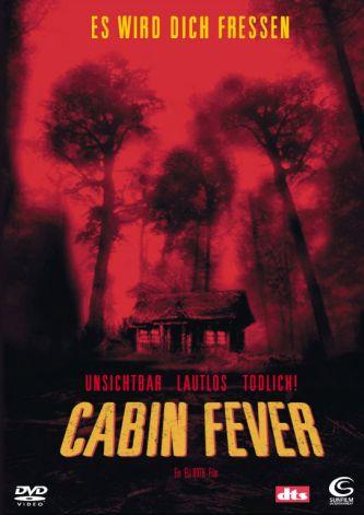 Cabin Fever (von Eli Roth)