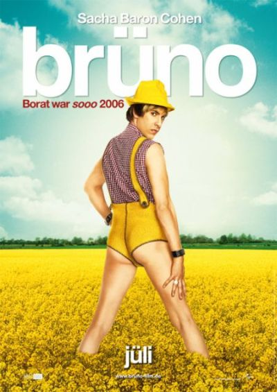 Brüno (from and with Sacha Baron Cohen)