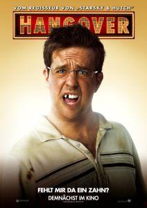 Hangover (mit Justin Bartha, Ed Helms, Bradley Cooper und Zach Galifianakis