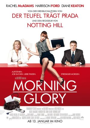 Morning Glory (mit Rachel McAdams, Harrison Ford und Diane Keaton)