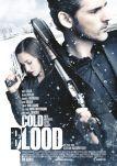 Cold Blood – Kein Ausweg. Keine Gnade.
